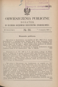 Obwieszczenia Publiczne : dodatek do Dziennika Urzędowego Ministerstwa Sprawiedliwości. R.8, № 80 (5 kwietnia 1924)