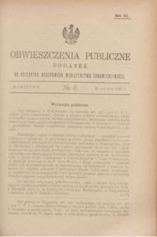 Obwieszczenia Publiczne : dodatek do Dziennika Urzędowego Ministerstwa Sprawiedliwości. R.11, № 8 (26 stycznia 1927)