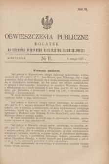 Obwieszczenia Publiczne : dodatek do Dziennika Urzędowego Ministerstwa Sprawiedliwości. R.11, № 11 (5 lutego 1927)