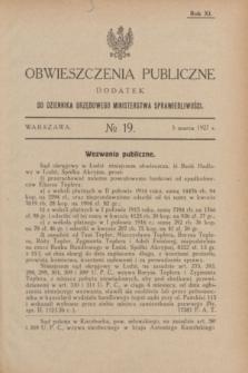 Obwieszczenia Publiczne : dodatek do Dziennika Urzędowego Ministerstwa Sprawiedliwości. R.11, № 19 (5 marca 1927)
