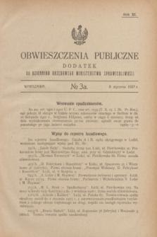 Obwieszczenia Publiczne : dodatek do Dziennika Urzędowego Ministerstwa Sprawiedliwości. R.11, №3 A (8 stycznia 1927)