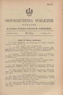 Obwieszczenia Publiczne : dodatek do Dziennika Urzędowego Ministerstwa Sprawiedliwości. R.11, № 13 A (12 lutego 1927)