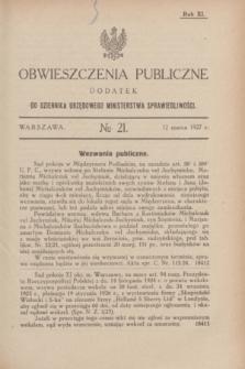 Obwieszczenia Publiczne : dodatek do Dziennika Urzędowego Ministerstwa Sprawiedliwości. R.11, № 21 (12 marca 1927)