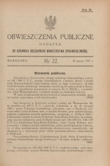 Obwieszczenia Publiczne : dodatek do Dziennika Urzędowego Ministerstwa Sprawiedliwości. R.11, № 22 (16 marca 1927)