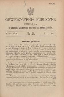 Obwieszczenia Publiczne : dodatek do Dziennika Urzędowego Ministerstwa Sprawiedliwości. R.11, № 23 (19 marca 1927)