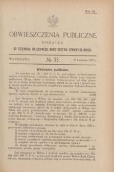 Obwieszczenia Publiczne : dodatek do Dziennika Urzędowego Ministerstwa Sprawiedliwości. R.11, № 33 (23 kwietnia 1927)