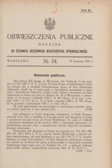 Obwieszczenia Publiczne : dodatek do Dziennika Urzędowego Ministerstwa Sprawiedliwości. R.11, № 34 (27 kwietnia 1927)