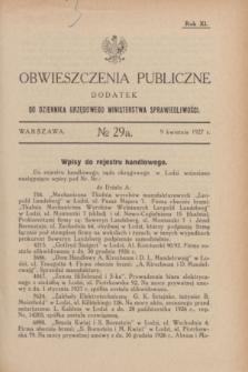 Obwieszczenia Publiczne : dodatek do Dziennika Urzędowego Ministerstwa Sprawiedliwości. R.11, № 29 A (9 kwietnia 1927)