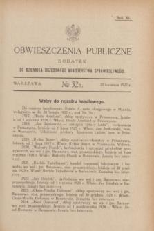 Obwieszczenia Publiczne : dodatek do Dziennika Urzędowego Ministerstwa Sprawiedliwości. R.11, № 32 A (20 kwietnia 1927)
