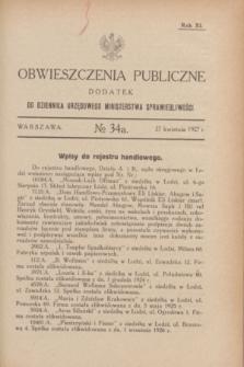 Obwieszczenia Publiczne : dodatek do Dziennika Urzędowego Ministerstwa Sprawiedliwości. R.11, № 34 A (27 kwietnia 1927)