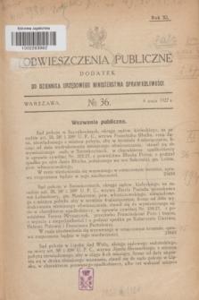 Obwieszczenia Publiczne : dodatek do Dziennika Urzędowego Ministerstwa Sprawiedliwości. R.11, № 36 (4 maja 1927)