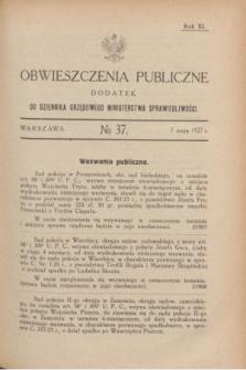 Obwieszczenia Publiczne : dodatek do Dziennika Urzędowego Ministerstwa Sprawiedliwości. R.11, № 37 (7 maja 1927)