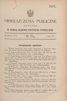 Obwieszczenia Publiczne : dodatek do Dziennika Urzędowego Ministerstwa Sprawiedliwości. R.11, № 37 A (7 maja 1927)