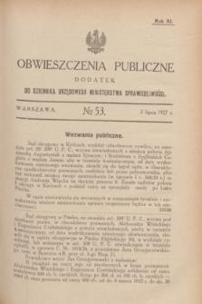 Obwieszczenia Publiczne : dodatek do Dziennika Urzędowego Ministerstwa Sprawiedliwości. R.11, № 53 (2 lipca 1927)