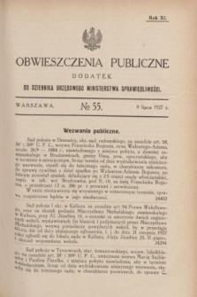 Obwieszczenia Publiczne : dodatek do Dziennika Urzędowego Ministerstwa Sprawiedliwości. R.11, № 55 (9 lipca 1927)
