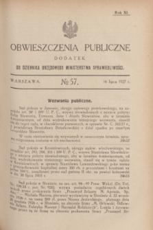 Obwieszczenia Publiczne : dodatek do Dziennika Urzędowego Ministerstwa Sprawiedliwości. R.11, № 57 (16 lipca 1927)