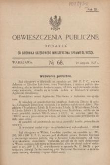 Obwieszczenia Publiczne : dodatek do Dziennika Urzędowego Ministerstwa Sprawiedliwości. R.11, № 68 (24 sierpnia 1927)