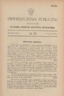 Obwieszczenia Publiczne : dodatek do Dziennika Urzędowego Ministerstwa Sprawiedliwości. R.11, № 70 (31 sierpnia 1927)