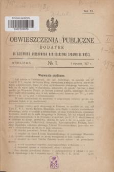 Obwieszczenia Publiczne : dodatek do Dziennika Urzędowego Ministerstwa Sprawiedliwości. R.11, № 1 (1 stycznia 1927)
