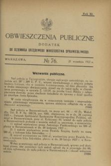 Obwieszczenia Publiczne : dodatek do Dziennika Urzędowego Ministerstwa Sprawiedliwości. R.11, № 76 (21 września 1927)