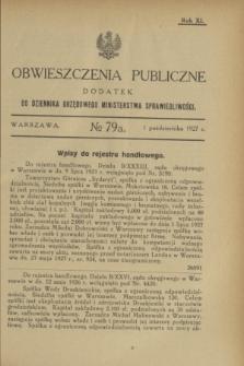 Obwieszczenia Publiczne : dodatek do Dziennika Urzędowego Ministerstwa Sprawiedliwości. R.11, № 79 A (1 października 1927)