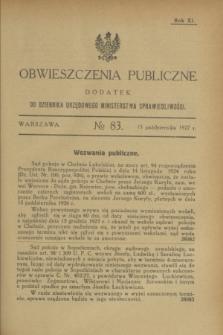 Obwieszczenia Publiczne : dodatek do Dziennika Urzędowego Ministerstwa Sprawiedliwości. R.11, № 83 (15 października 1927)