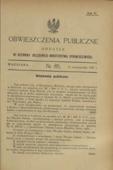 Obwieszczenia Publiczne : dodatek do Dziennika Urzędowego Ministerstwa Sprawiedliwości. R.11, № 85 (22 października 1927)