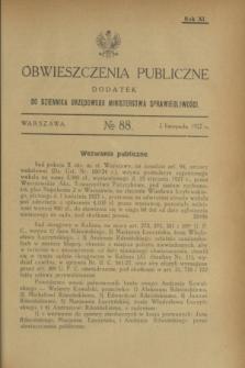 Obwieszczenia Publiczne : dodatek do Dziennika Urzędowego Ministerstwa Sprawiedliwości. R.11, № 88 (2 listopada 1927)