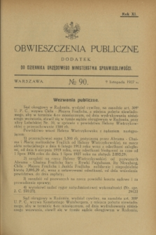 Obwieszczenia Publiczne : dodatek do Dziennika Urzędowego Ministerstwa Sprawiedliwości. R.11, № 90 (9 listopada 1927)