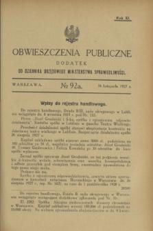 Obwieszczenia Publiczne : dodatek do Dziennika Urzędowego Ministerstwa Sprawiedliwości. R.11, № 92 A (16 listopada 1927)