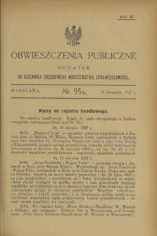 Obwieszczenia Publiczne : dodatek do Dziennika Urzędowego Ministerstwa Sprawiedliwości. R.11, № 95 A (26 listopada 1927)