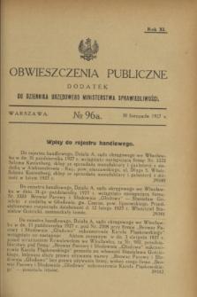 Obwieszczenia Publiczne : dodatek do Dziennika Urzędowego Ministerstwa Sprawiedliwości. R.11, № 96 A (30 listopada 1927)