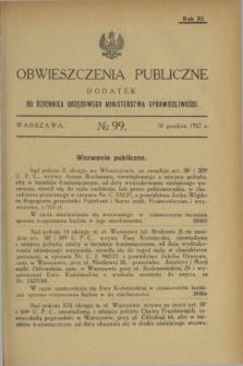Obwieszczenia Publiczne : dodatek do Dziennika Urzędowego Ministerstwa Sprawiedliwości. R.11, № 99 (10 grudnia 1927)