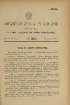 Obwieszczenia Publiczne : dodatek do Dziennika Urzędowego Ministerstwa Sprawiedliwości. R.11, № 100 A (14 grudnia 1927)