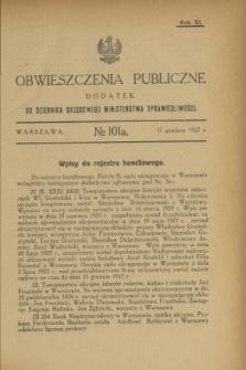 Obwieszczenia Publiczne : dodatek do Dziennika Urzędowego Ministerstwa Sprawiedliwości. R.11, № 101 A (17 grudnia 1927)