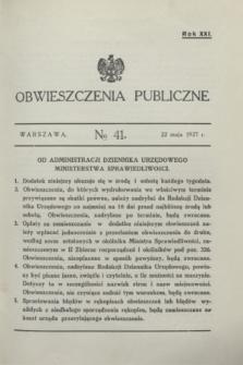 Obwieszczenia Publiczne. R.21, № 41 (22 maja 1937)