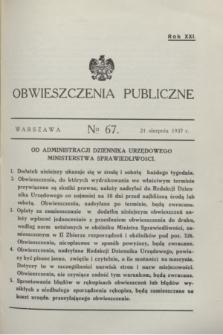Obwieszczenia Publiczne. R.21, № 67 (21 sierpnia 1937)