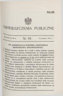 Obwieszczenia Publiczne. R.21, № 99 (11 grudnia 1937)