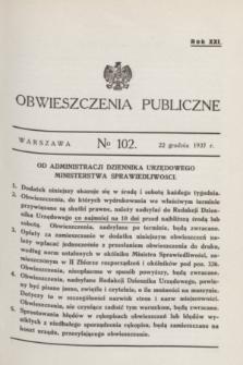 Obwieszczenia Publiczne. R.21, № 102 (22 grudnia 1937)
