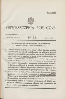 Obwieszczenia Publiczne. R.22, № 53 (6 lipca 1938)