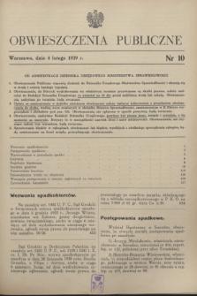 Obwieszczenia Publiczne. 1939, nr 10 (4 lutego)