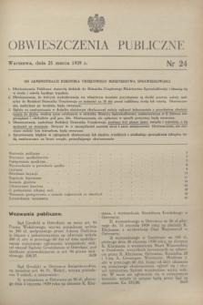 Obwieszczenia Publiczne. 1939, nr 24 (25 marca)