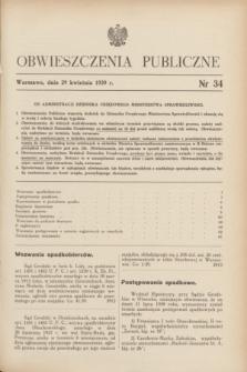 Obwieszczenia Publiczne. 1939, nr 34 (29 kwietnia)