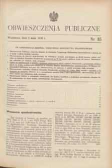 Obwieszczenia Publiczne. 1939, nr 35 (2 maja)