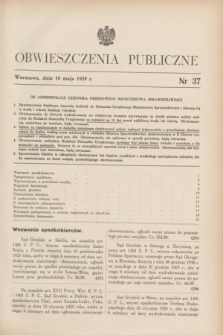 Obwieszczenia Publiczne. 1939, nr 37 (10 maja)