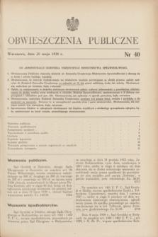 Obwieszczenia Publiczne. 1939, nr 40 (20 maja)