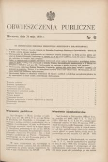 Obwieszczenia Publiczne. 1939, nr 41 (24 maja)