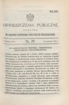 Obwieszczenia Publiczne : dodatek do Dziennika Urzędowego Ministerstwa Sprawiedliwości. R.17, № 29 (12 kwietnia 1933)
