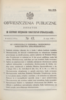 Obwieszczenia Publiczne : dodatek do Dziennika Urzędowego Ministerstwa Sprawiedliwości. R.17, № 43 (31 maja 1933)