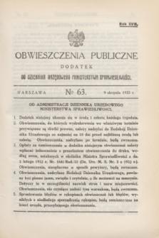 Obwieszczenia Publiczne : dodatek do Dziennika Urzędowego Ministerstwa Sprawiedliwości. R.17, № 63 (9 sierpnia 1933)